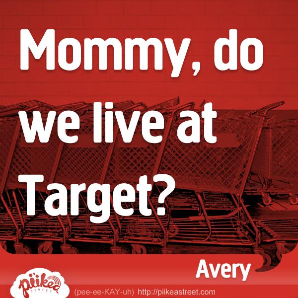 Things Kids Say: Target
