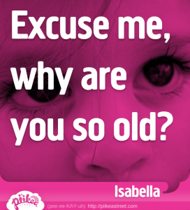 Excuse me, why are you so old?