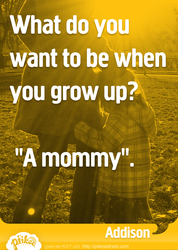 Things Kids Say: A Mommy