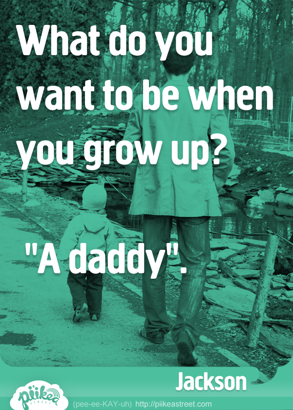 Things Kids Say: A Daddy